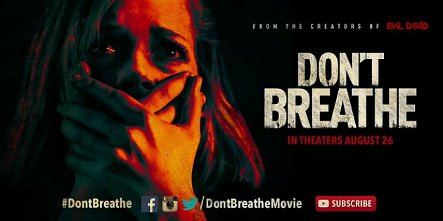 Movie Review: 'Don't Breathe' Breathes Life into Suspense Films